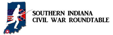 Southern Indiana Civil War Roundtable